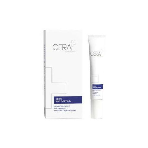 CERA+ Antiaging krem pod oczy 60+ 15ml