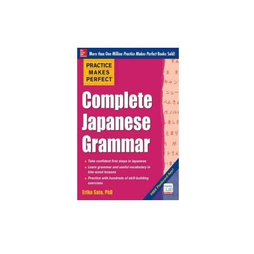 Practice Makes Perfect Complete Japanese Grammar (9780071808354)