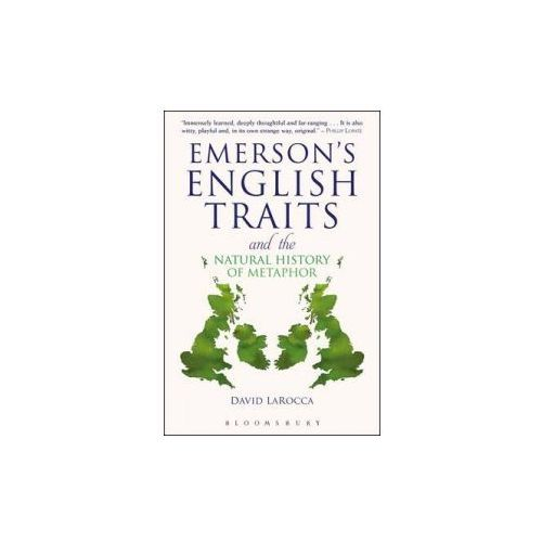 Emerson's English Traits and the Natural History of Metaphor (9781441161406)