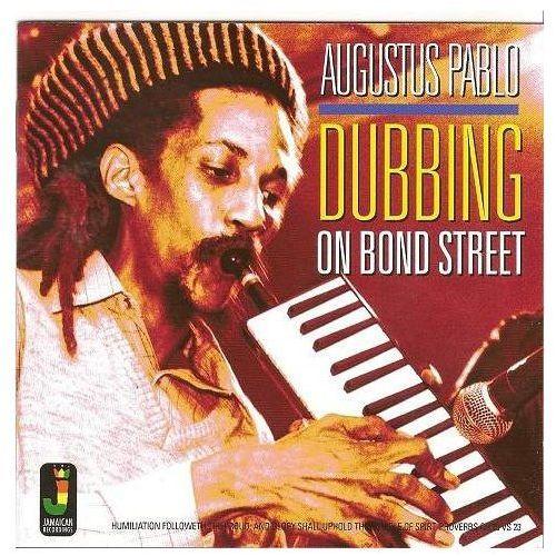 Pablo, augustus - dubbing on bond street marki Jamaican rec