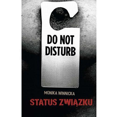 Status związku - Monika Winnicka (2013)
