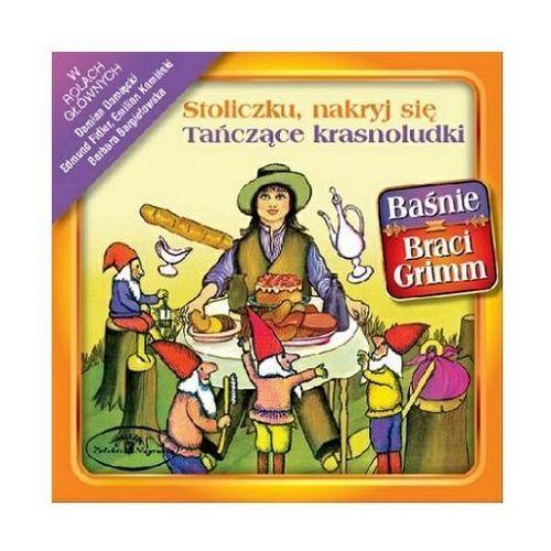 Stoliczku, Nakryj Sie / Tanczace Krasnoludki - Basnie Braci Grimm