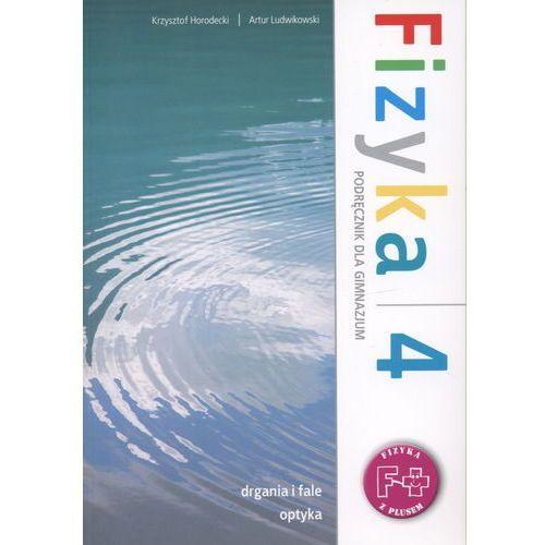 Fizyka z plusem 4. Podręcznik (2012)