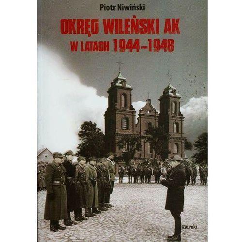 Okręg Wileński AK w latach 1944-1948, Piotr Niwiński