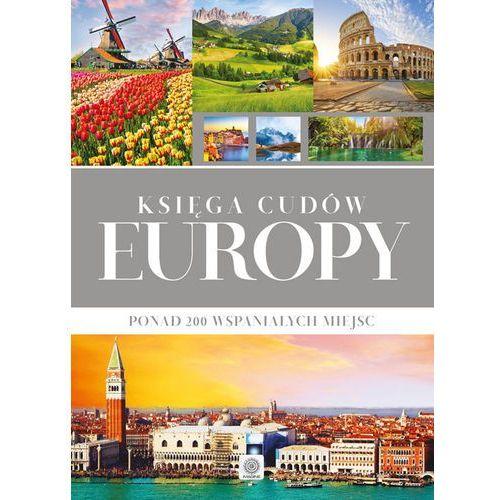 Księga cudów Europy - Opracowanie zbiorowe (9788378875253)