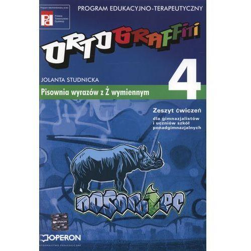 Ortograffiti 4 zeszyt ćwiczeń Pisownia wyrazów z Ż wymiennym, Operon