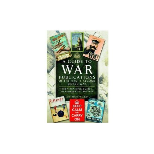 Guide to War Publications of the First & Second World War