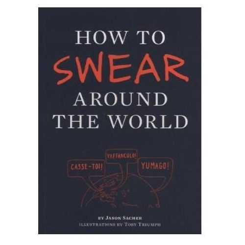 How to Swear Around the World (9781452110875)
