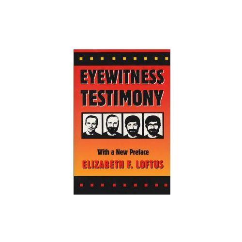 Eyewitness Testimony, Harvard University Press