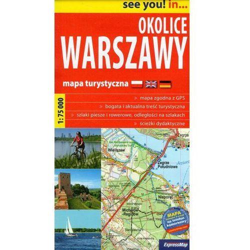 Okolice Warszawy 1:75 000. Mapa turystyczna. Wyd. 2014. ExpressMap