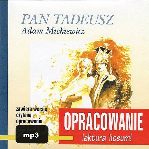 Pan Tadeusz. Opracowanie - lektura liceum + Audiobook (CD) + zakładka do książki GRATIS (9788389336149)