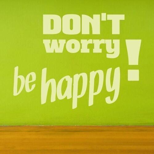 Naklejka 03x 17 don't worry be happy 1719 marki Wally - piękno dekoracji