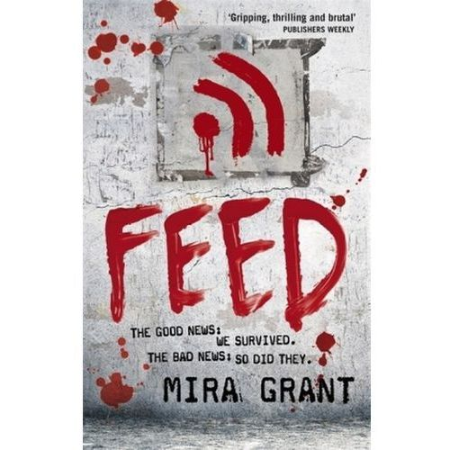 Mira Grant - Feed (9780356500560)