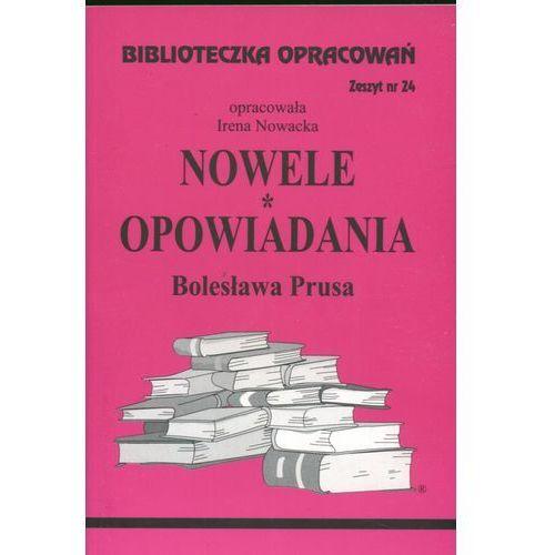 Biblioteczka Opracowań Nowele Opowiadania Bolesława Prusa (2007)