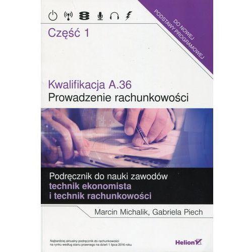 Kwalifikacja A.36. Prowadzenie rachunkowości cz.1, Helion