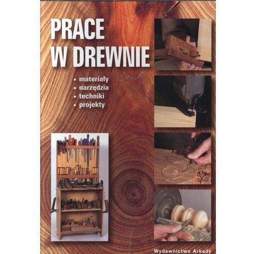 Prace w drewnie (2010)