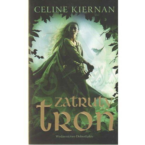 Zatruty tron (Trylogia Moorehawke 1) (Celine Kiernan)