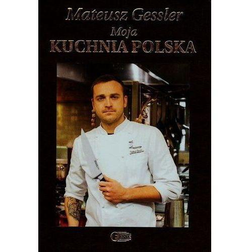 Moja kuchnia polska (400 str.)
