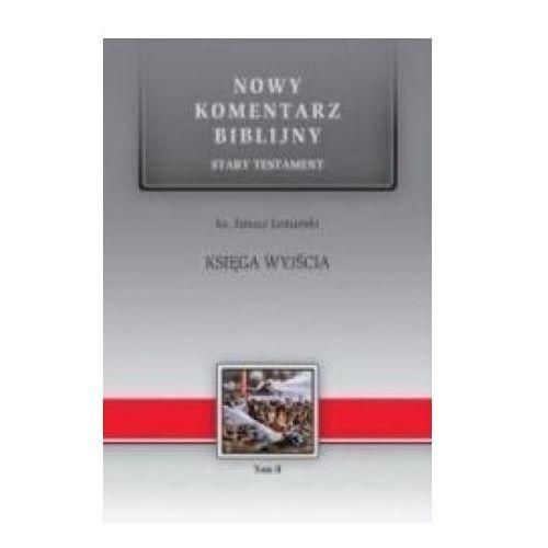 Nowy komentarz... St T.2 Księga Wyjścia - Janusz Lemański, Janusz Lemański