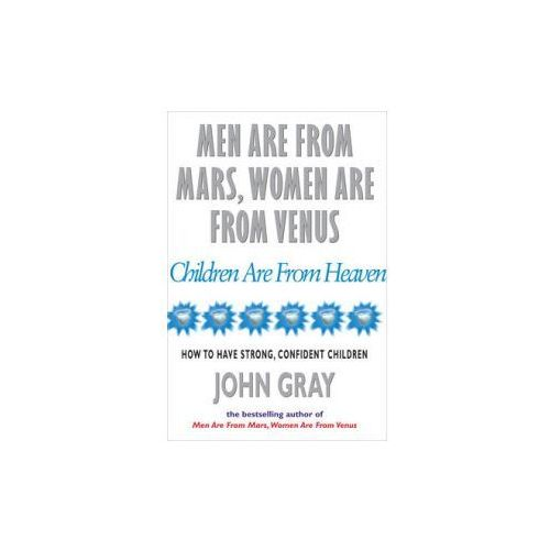 Men Are From Mars, Women Are From Venus And Children Are From Heaven (9780091826161)