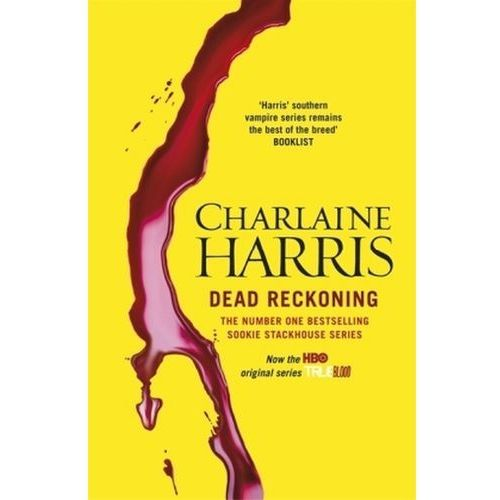Charlaine Harris Dead Reckoning- The Southern Vampire Mysteries