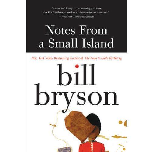 Notes from a Small Island. Reif für die Insel, englische Ausgabe (9780380727506)