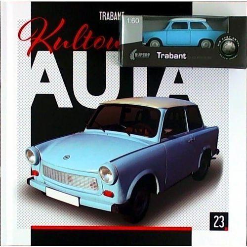 Kultowe Auta 23 Trabant - Praca zbiorowa (9788381174336)