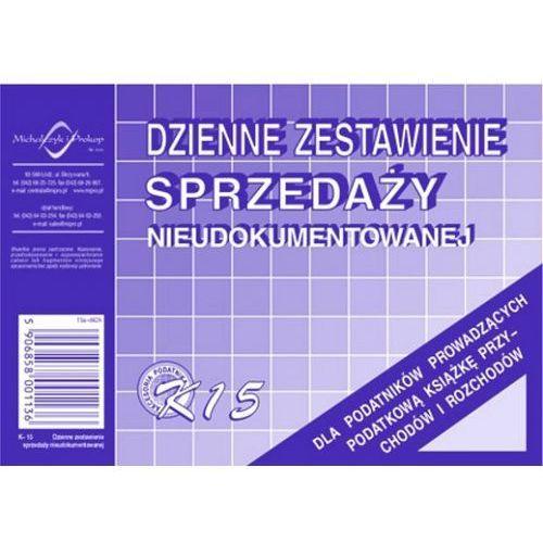 Dzienne zestawienie sprzedaży księgowo nieudokumentowanej a-6 k-15 marki Michalczyk i prokop