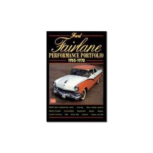 Ford Fairlane Performance Portfolio 1955-1970