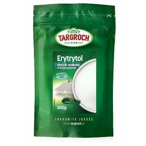 Tar-groch-fil sp. filipowice 161, 32-840 zakliczyn, polska, dystrybuto Targroch 500g erytrol erytrytol (5903229003553)