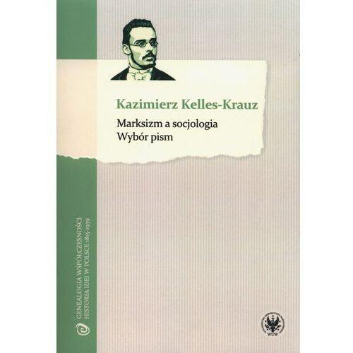 Marksizm a socjologia, Kazimierz Kelles-Krauz