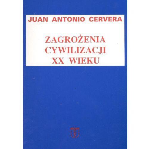 Zagrożenia cywilizacji XX wieku, Cervera Juan Antonio