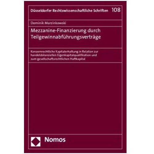 Mezzanine-Finanzierung durch Teilgewinnabführungsverträge Marzinkowski, Dominik