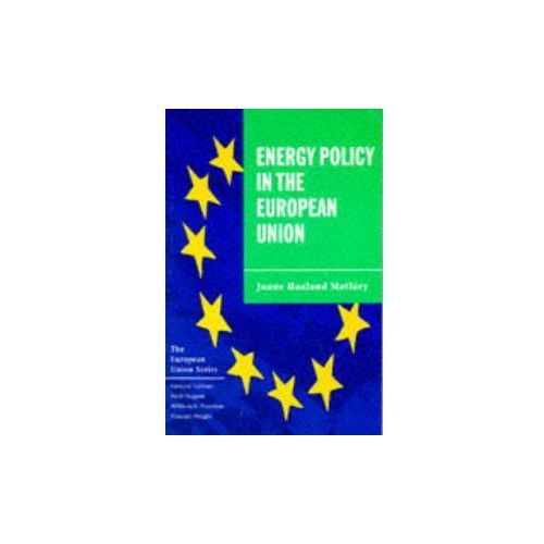 Energy Policy in the European Union (9780333643495)