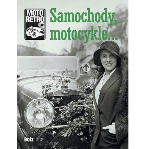 Moto retro Samochody, motocykle? - Praca zbiorowa (112 str.)