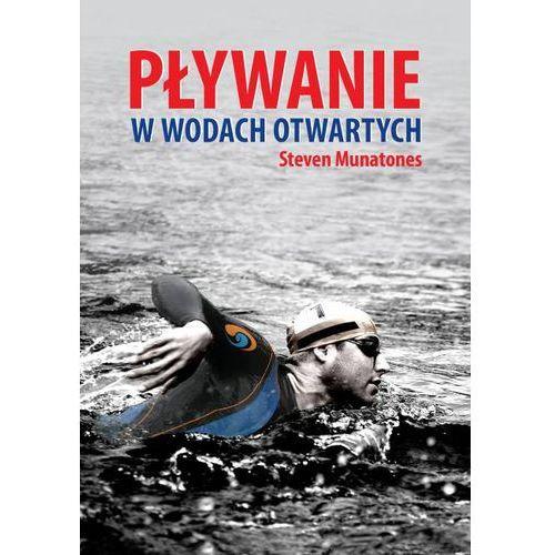 Pływanie w wodach otwartych (ISBN 9788393264384)