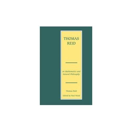 Thomas Reid on Mathematics and Natural Philosophy (9780748643387)