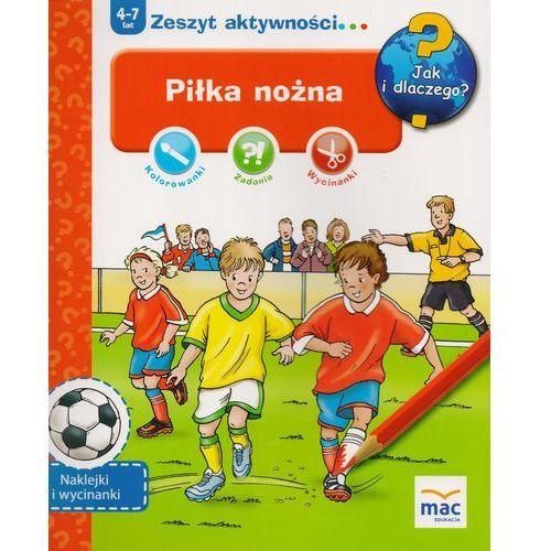Piłka Nożna Jak I Dlaczego - Praca zbiorowa, Juka-91