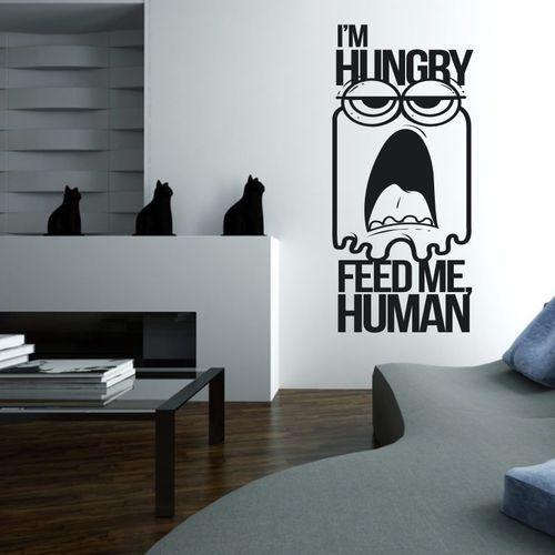 Naklejka 03x 01 i am hungry feed me human 1911 marki Wally - piękno dekoracji