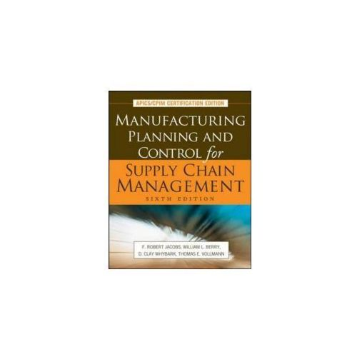 Manufacturing Planning and Control for Supply Chain Manageme (9780071750318)