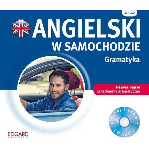 OKAZJA - Angielski w samochodzie Gramatyka - Praca zbiorowa