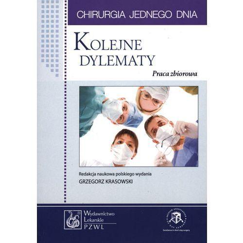 Kolejne dylematy. Seria Chirurgia jednego dnia (64 str.)