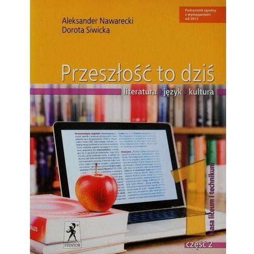 Przeszłość to Dziś. Język Polski. Klasa 1 Część 2. Podręcznik Wieloletni (2015)