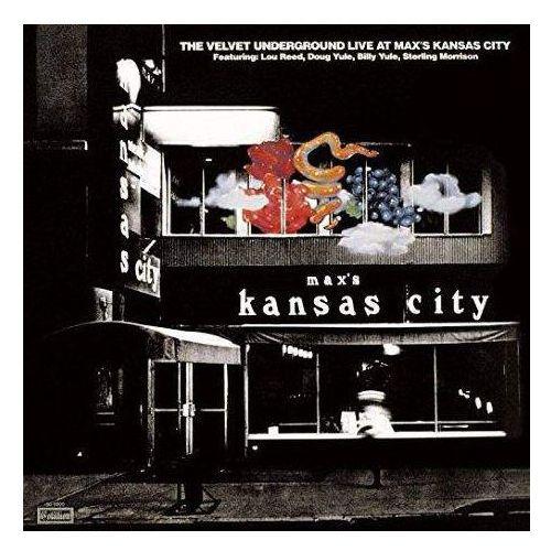 The Velvet Underground - Live at Max's Kansas City (Remastered)
