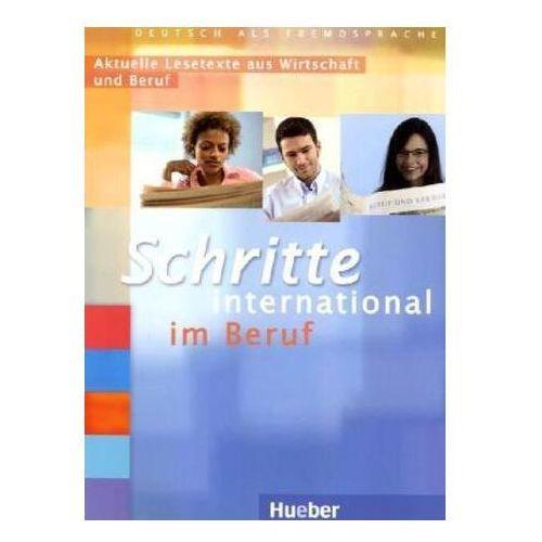 Schritte International Im Beruf. Aktuelle Lesetexte Aus Wirtschaft Und Beruf, praca zbiorowa