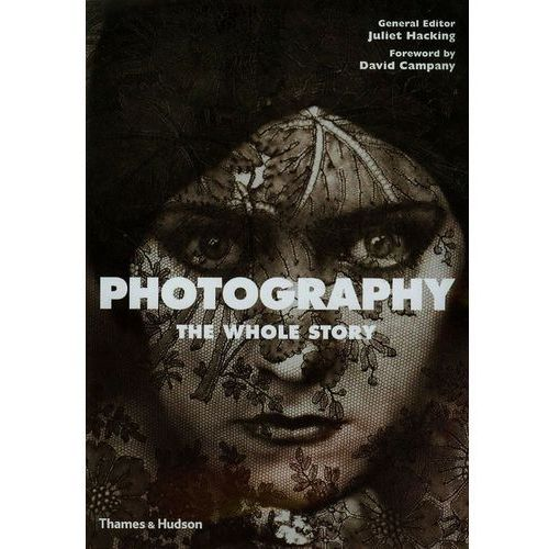 Photography: The Whole Story (2012)