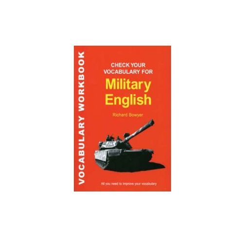 Check Your Vocabulary for Military English (9781901659580)