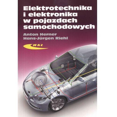 Elektrotechnika i elektronika w pojazdach samochodowych, oprawa miękka