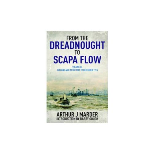 From the Dreadnought to Scapa Flow (9781848322004)