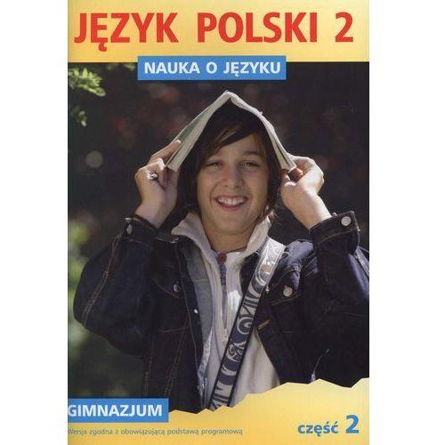 Nauka o języku 2 Język polski Część 2 (96 str.)